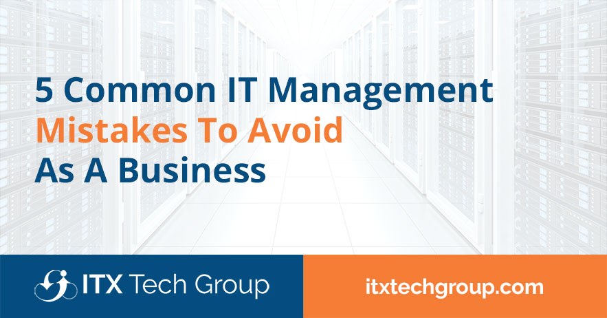 it management mistakes to avoid