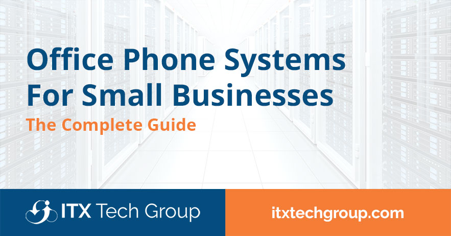 Office Phone Systems for Small Businesses (The Complete Guide)