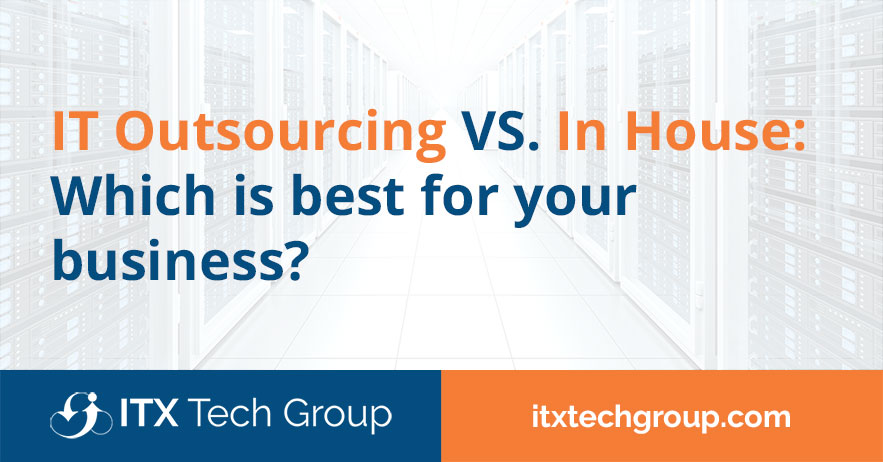 it outsourcing vs in house