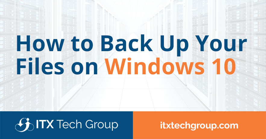 how to back up your files on windows 10