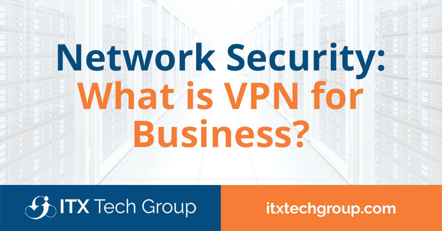 what is vpn for business
