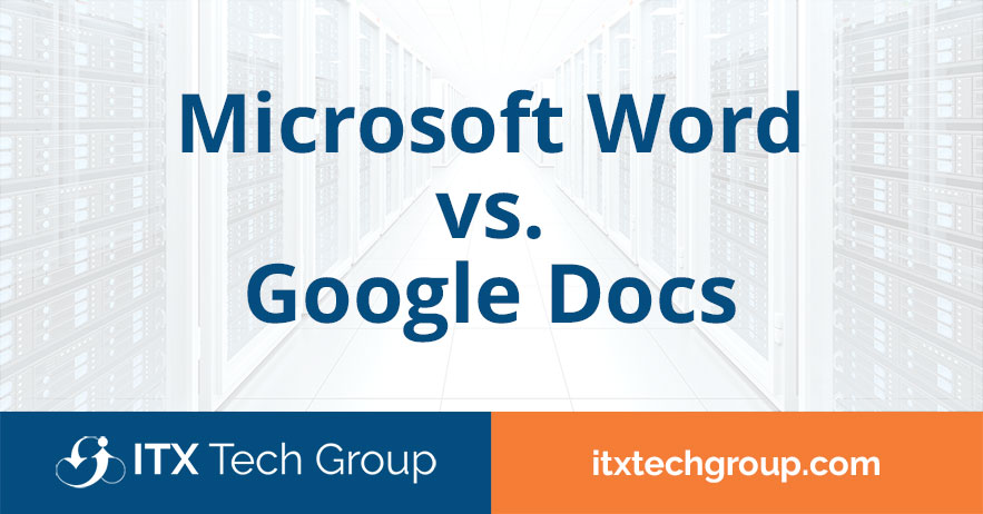 Microsoft Word vs. Google Docs: Which is Best for Business?